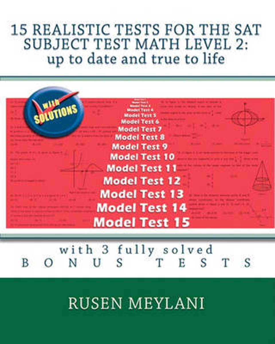 bol.com | 15 Realistic Tests for the SAT Subject Test Math Level 2 |  9781451599787 | Rusen.
