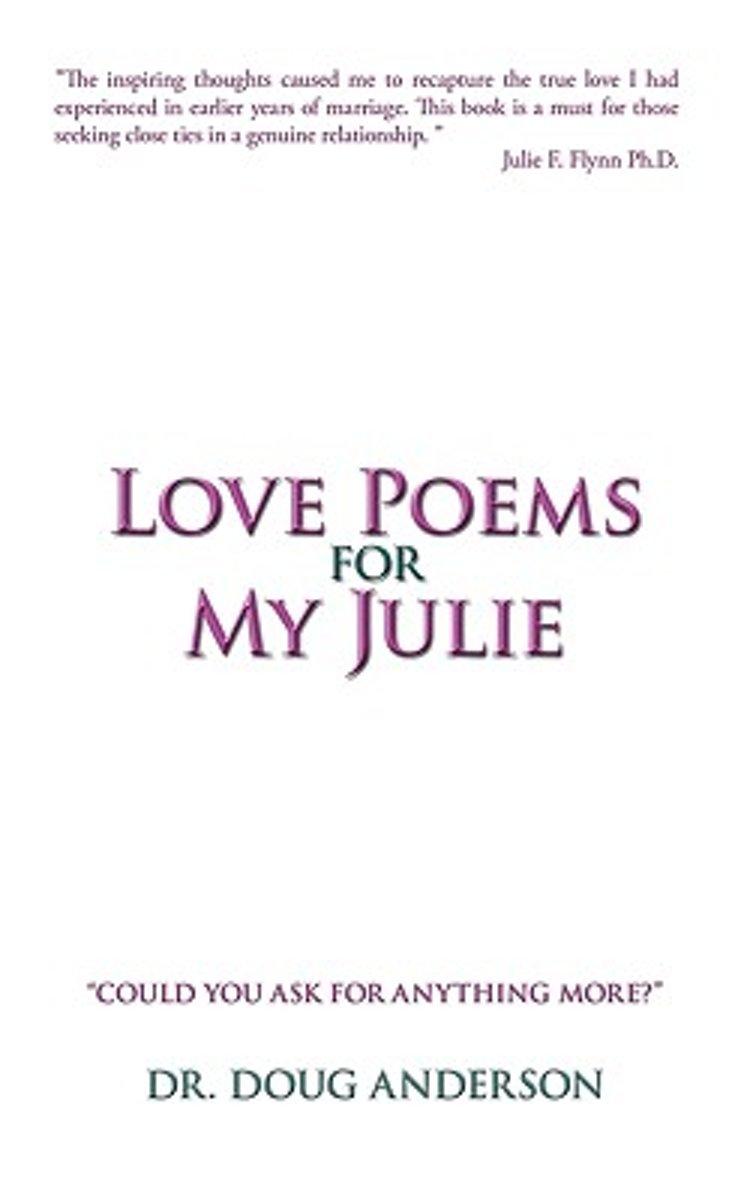 Bolcom Love Poems For My Julie 9781440194399 Doug Anderson