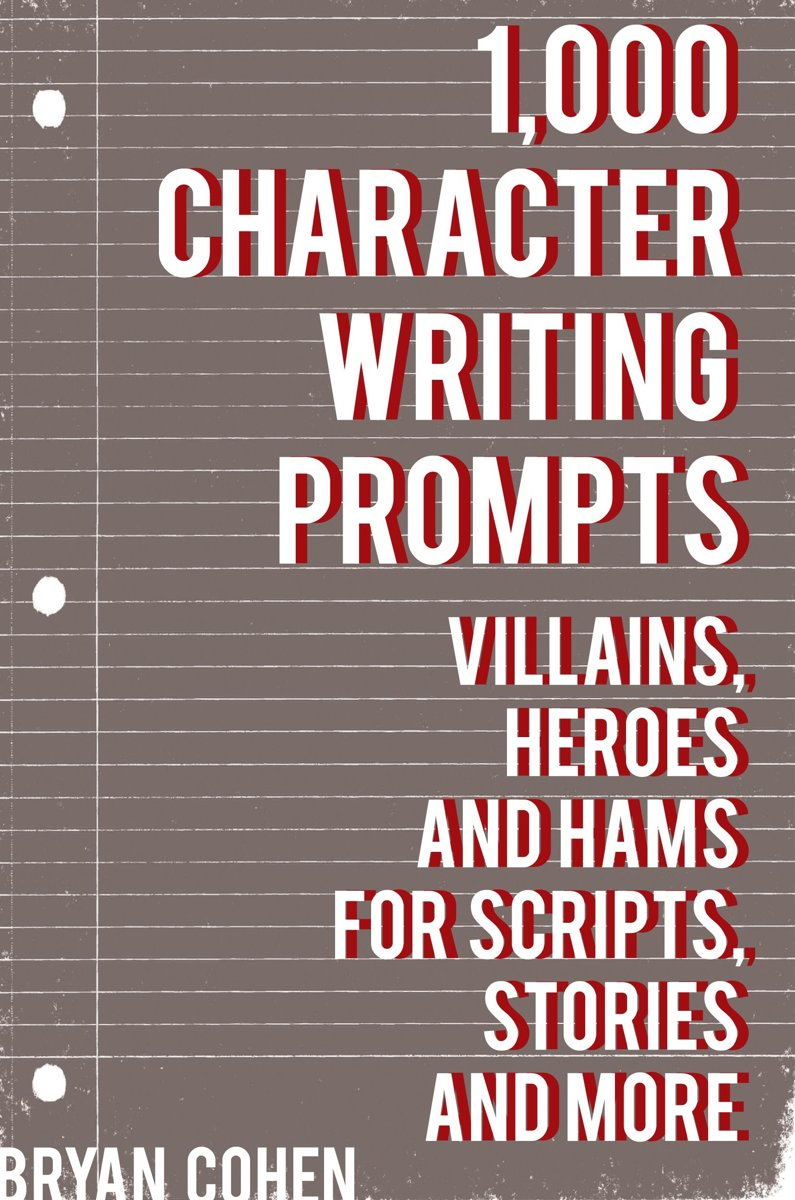 bol.com | 1,000 Character Writing Prompts: Villains, Heroes and Hams for  Scripts, Stories and.