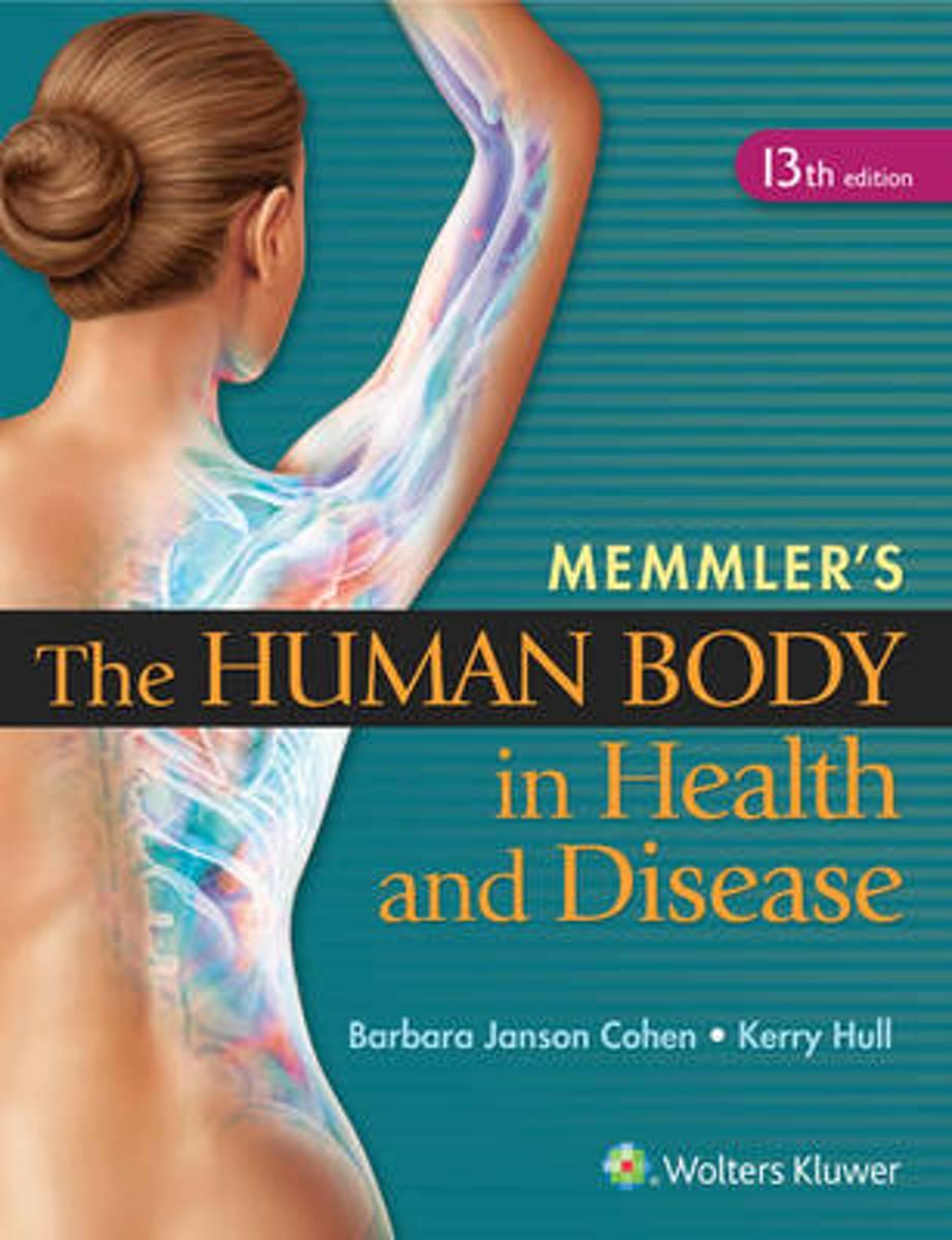 bol.com | Memmler's The Human Body in Health and Disease | 9781451192803 |  Barbara Janson Cohen.