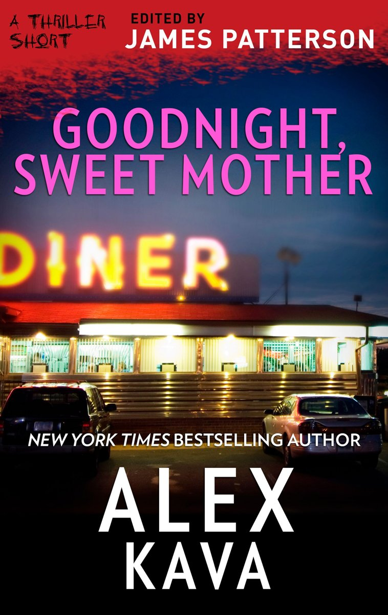Bolcom Goodnight Sweet Mother Ebook Alex Kava 9781488094552