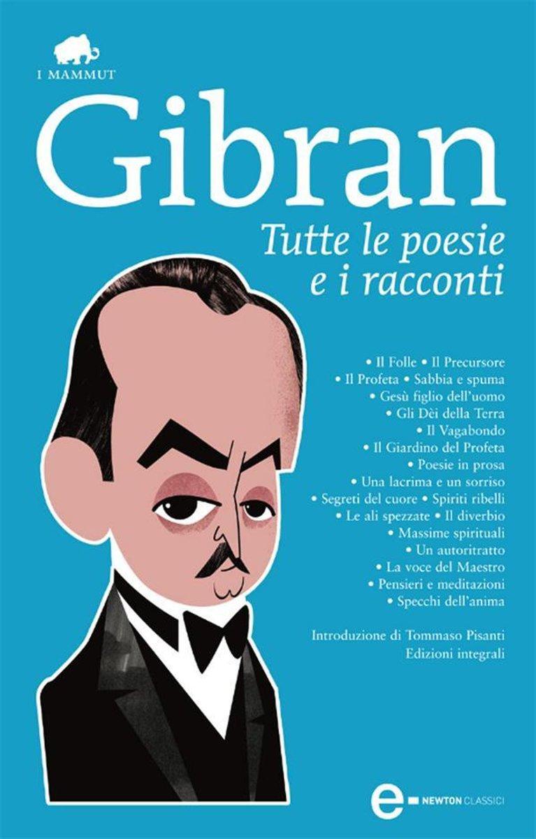 Bolcom Tutte Le Poesie E I Racconti Ebook Kahlil Gibran