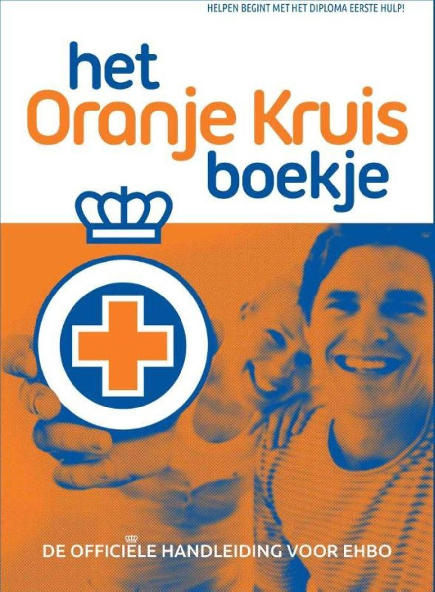 Bol Com Het Oranje Kruis Boekje Ehbo 9789006410341 Het