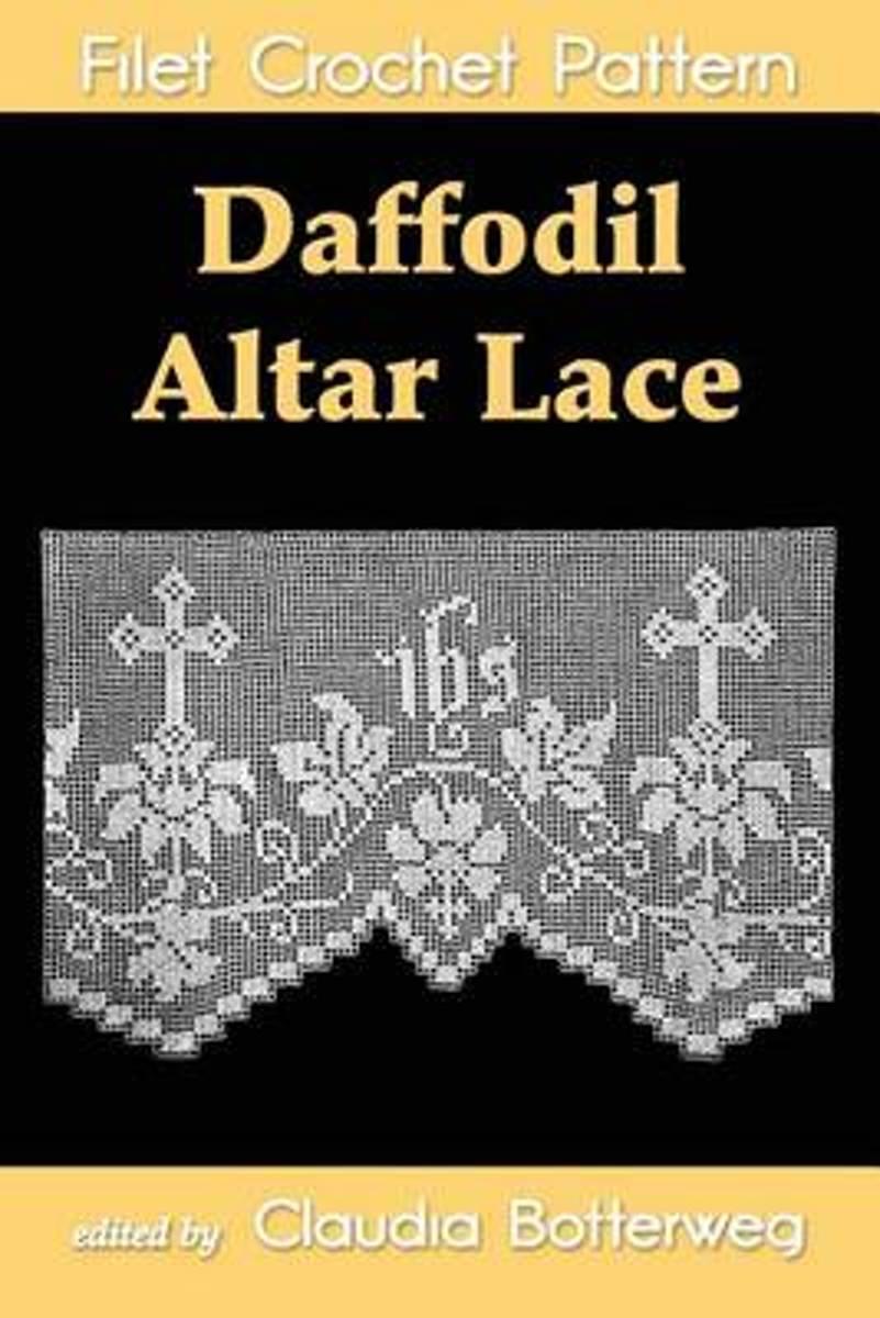 bol.com | Daffodil Altar Lace Filet Crochet Pattern, Claudia Botterweg |  9781493678273 | Boeken