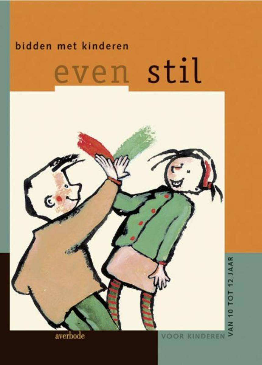 Fonkelnieuw bol.com   Even stil / Bidden met kinderen (10-12 jaar), I QU-82