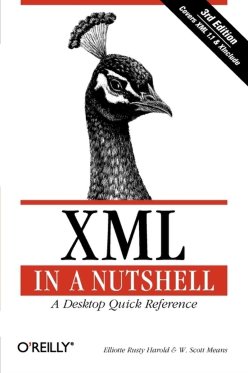 bol.com | XML in a Nutshell, Elliotte Rusty Harold | 9780596007645 | Boeken