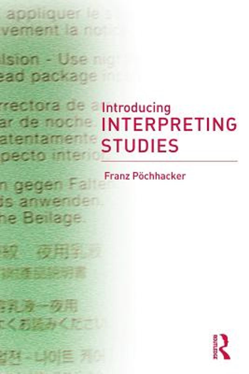 bol.com | Introducing Interpreting Studies | 9780415268875 | Franz  Pöchhacker | Boeken