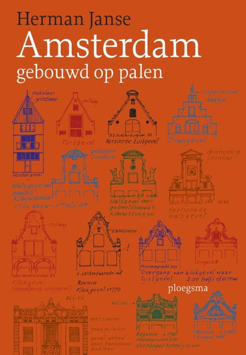 Amsterdam is gebouwd op palen van elf meter lang
