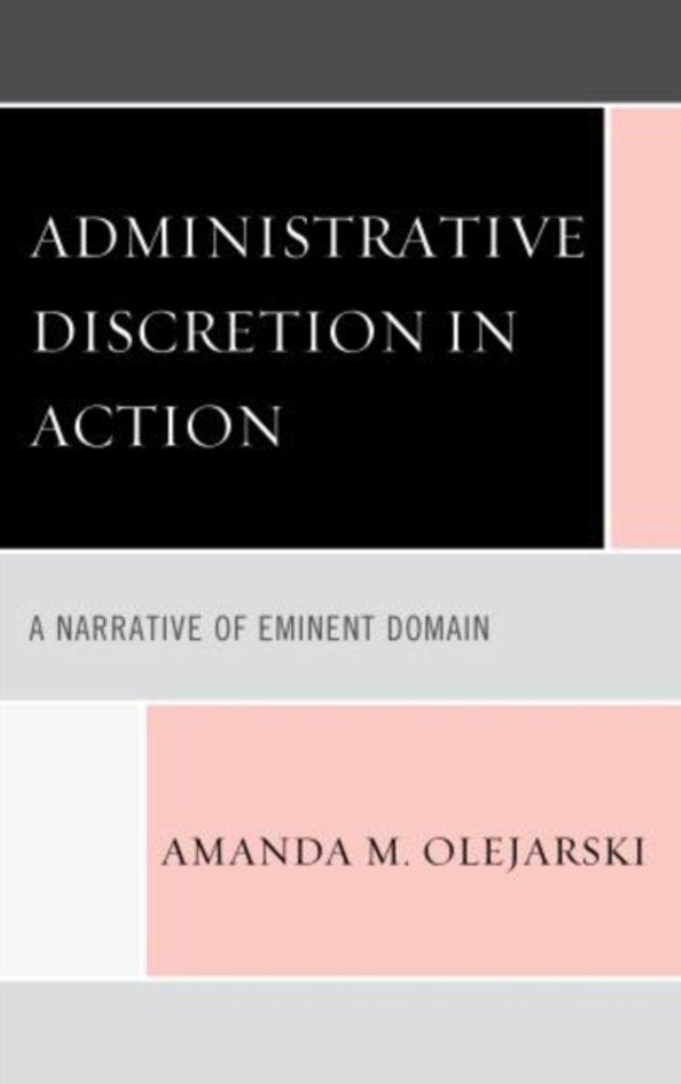 bol.com | Administrative Discretion in Action | 9780739178584 | Amanda M.  Olejarski | Boeken
