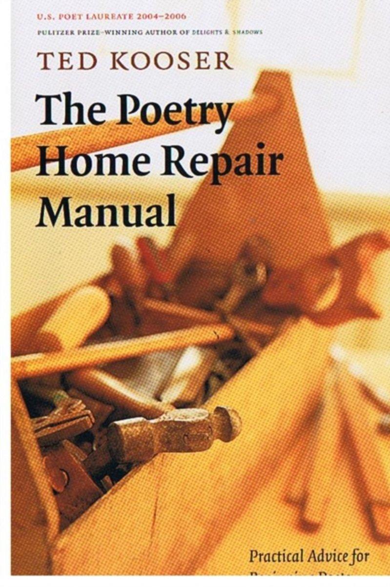 bol.com   The Poetry Home Repair Manual, Ted Kooser   9780803259782   Boeken