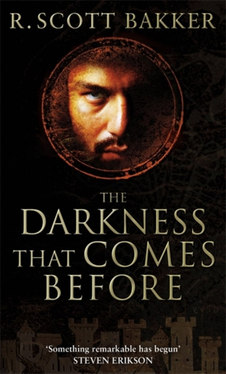 Image result for THE DARKNESS THAT COMES BEFORE BY R. SCOTT BAKKER