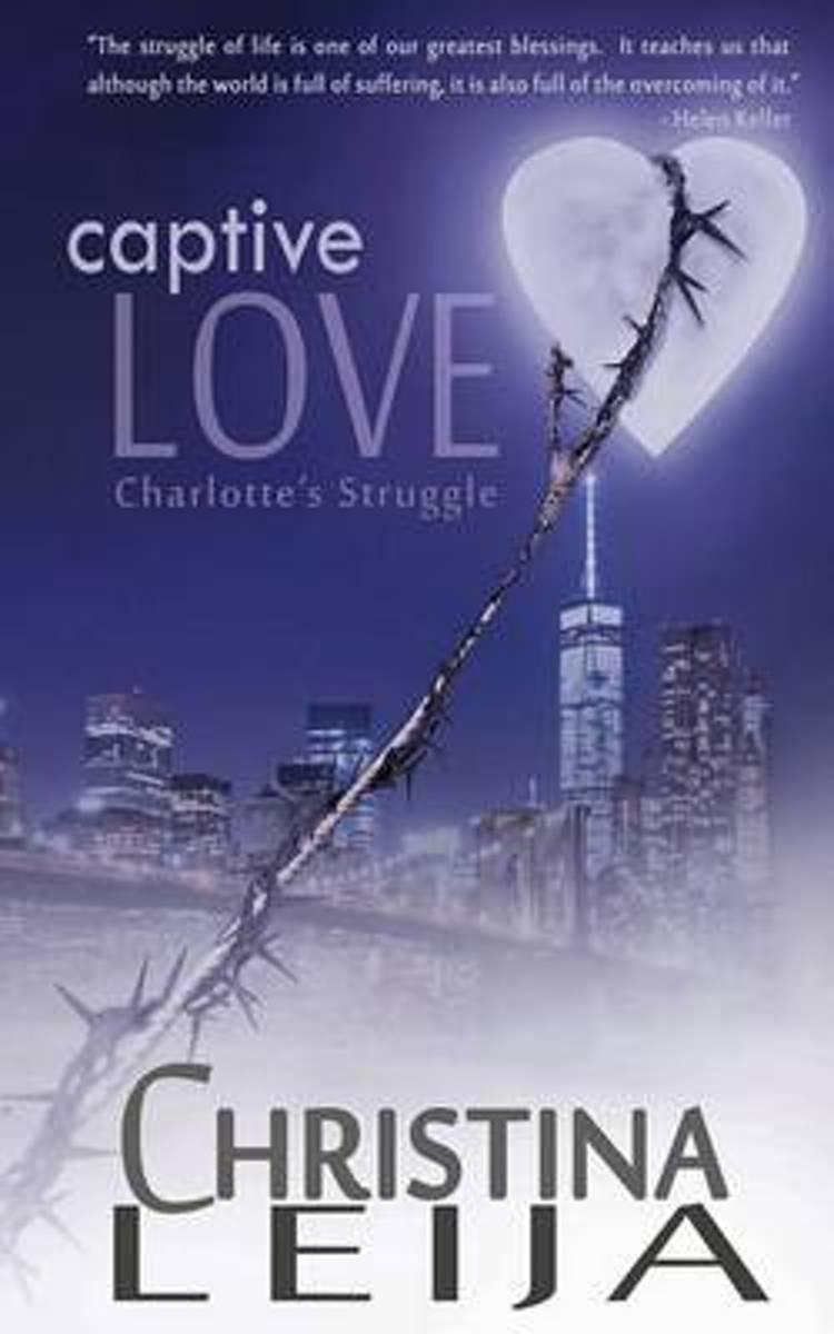 Bolcom Captive Love Mrs Christina A A Leija 9781518751981 Boeken