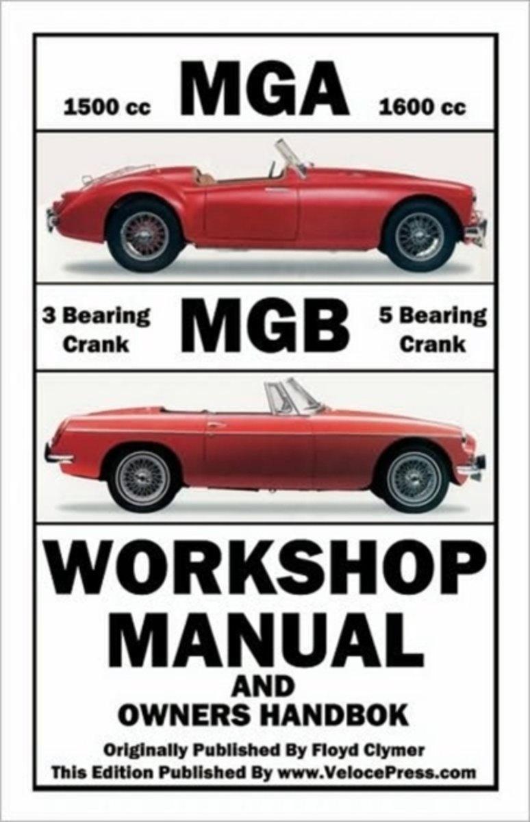 Mga Mgb Workshop Manual Owners Handbook Volvo Pv444 Wiring Diagram Vintage Car Electrical 9781588500915 Floyd Clymer Boeken