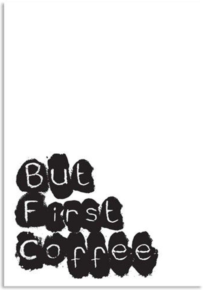 Tekst poster But first coffee DesignClaud - Zwart wit - A4 + Fotolijst wit kopen