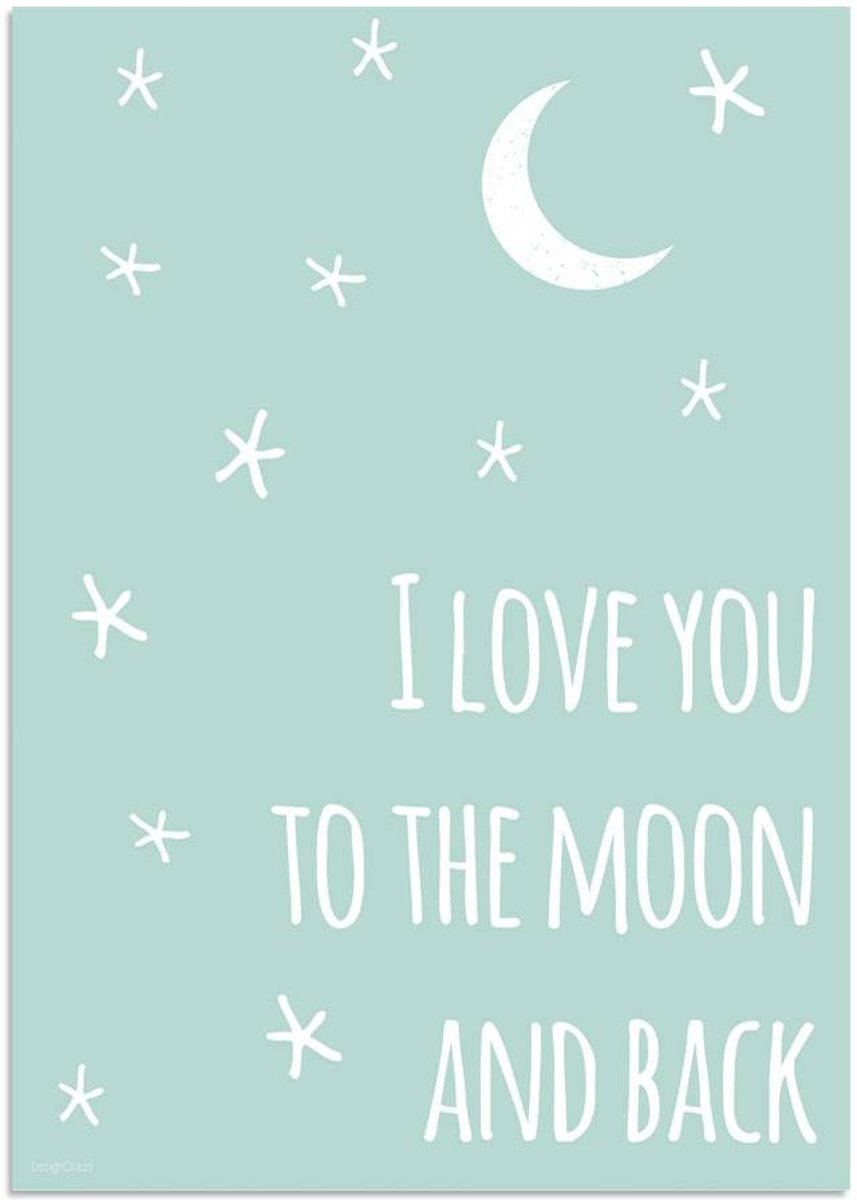 Kinderkamer Poster I love you to the moon and back DesignClaud - Mint - A3 poster kopen