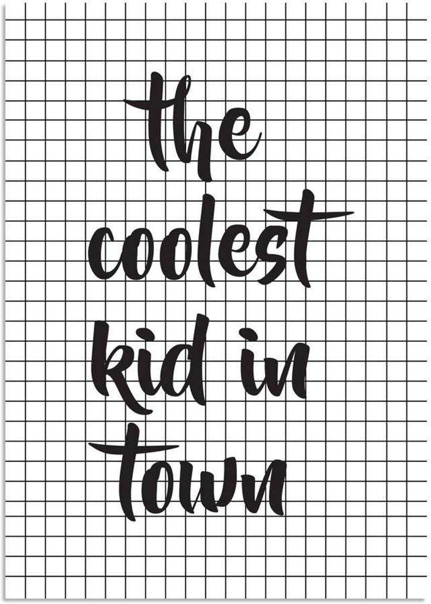 Kinderkamer poster The coolest kid in town DesignClaud - Zwart wit - A4 poster kopen