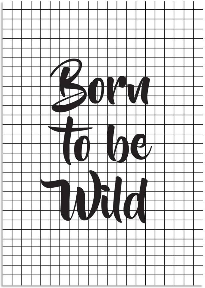 Kinderkamer poster Born to be wild DesignClaud - Zwart wit - B2 poster kopen