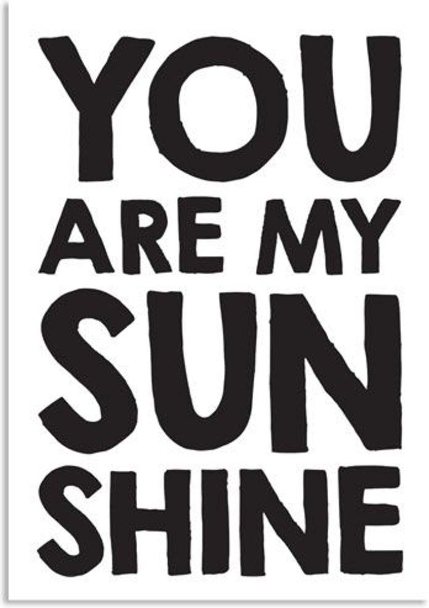 DesignClaud You are my sunshine - Zwart Wit poster - Tekst poster kopen