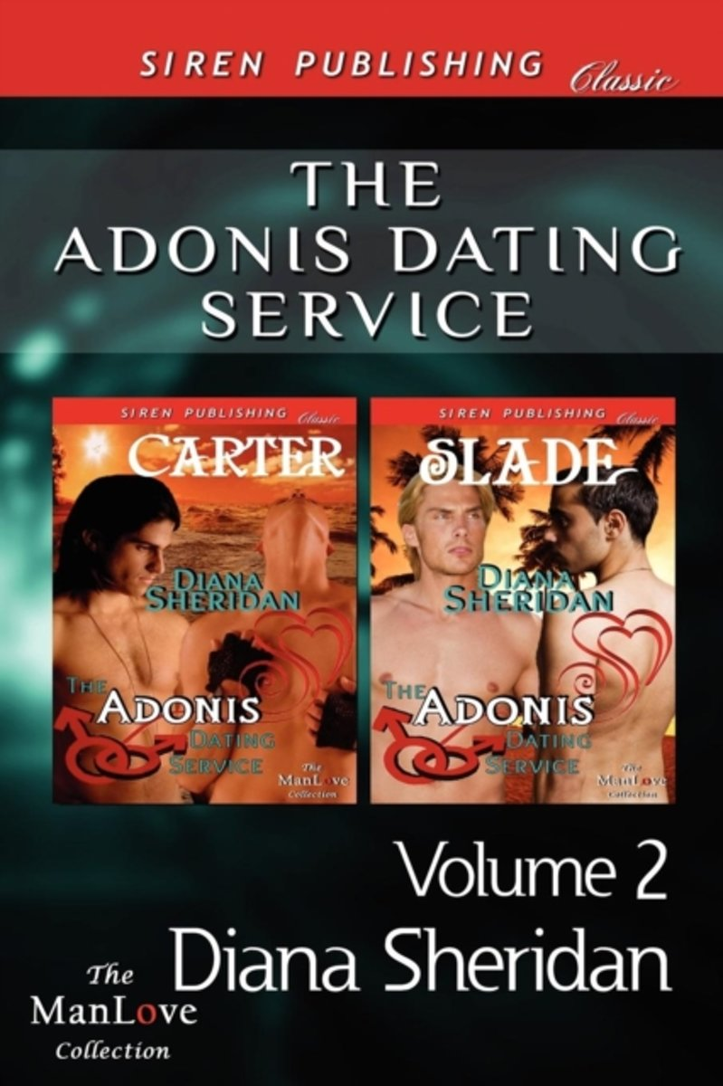 The Adonis Dating Service: Carter [The Adonis Dating Service 3] (Siren Publishing Classic ManLove)