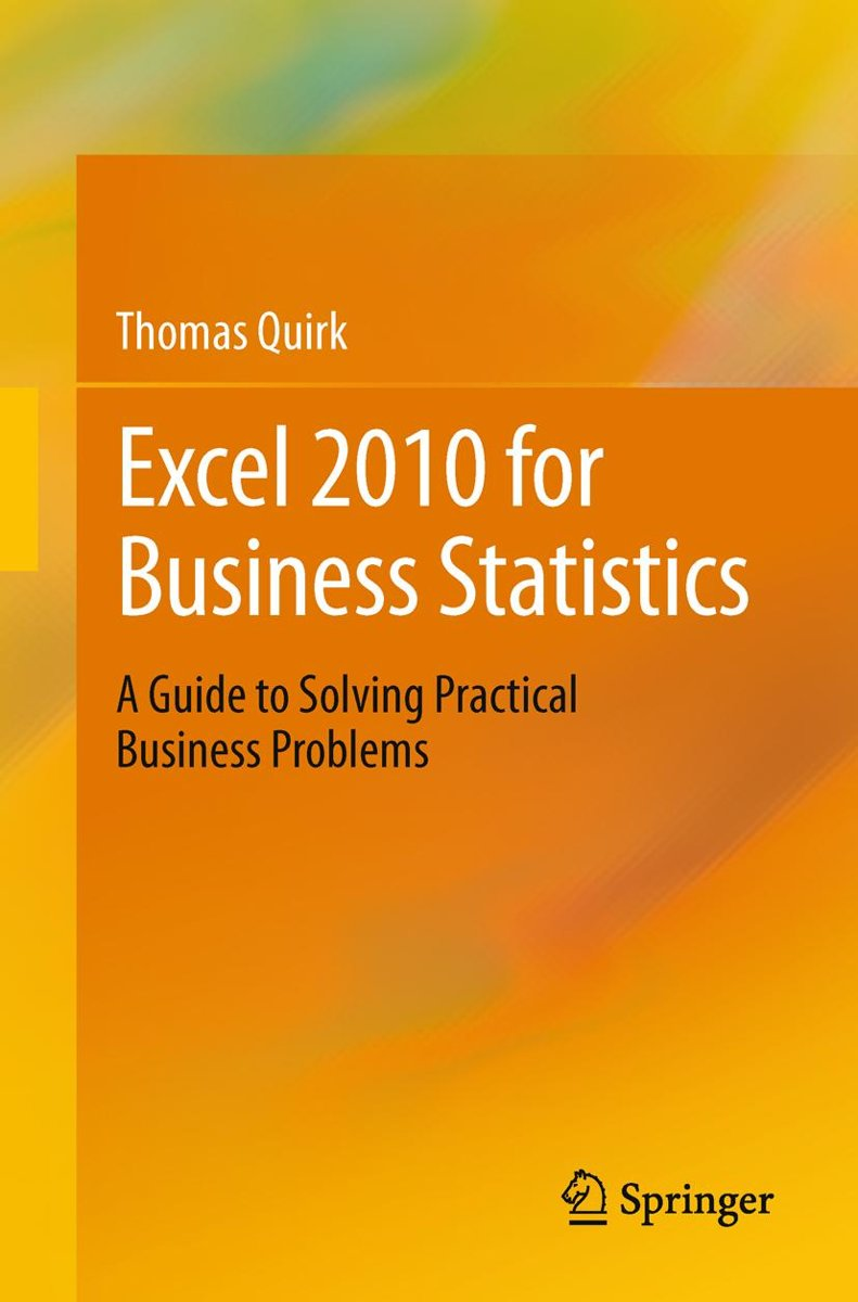 bol.com | Excel 2010 for Business Statistics (ebook), Thomas J. Quirk |  9781441999344 | Boeken