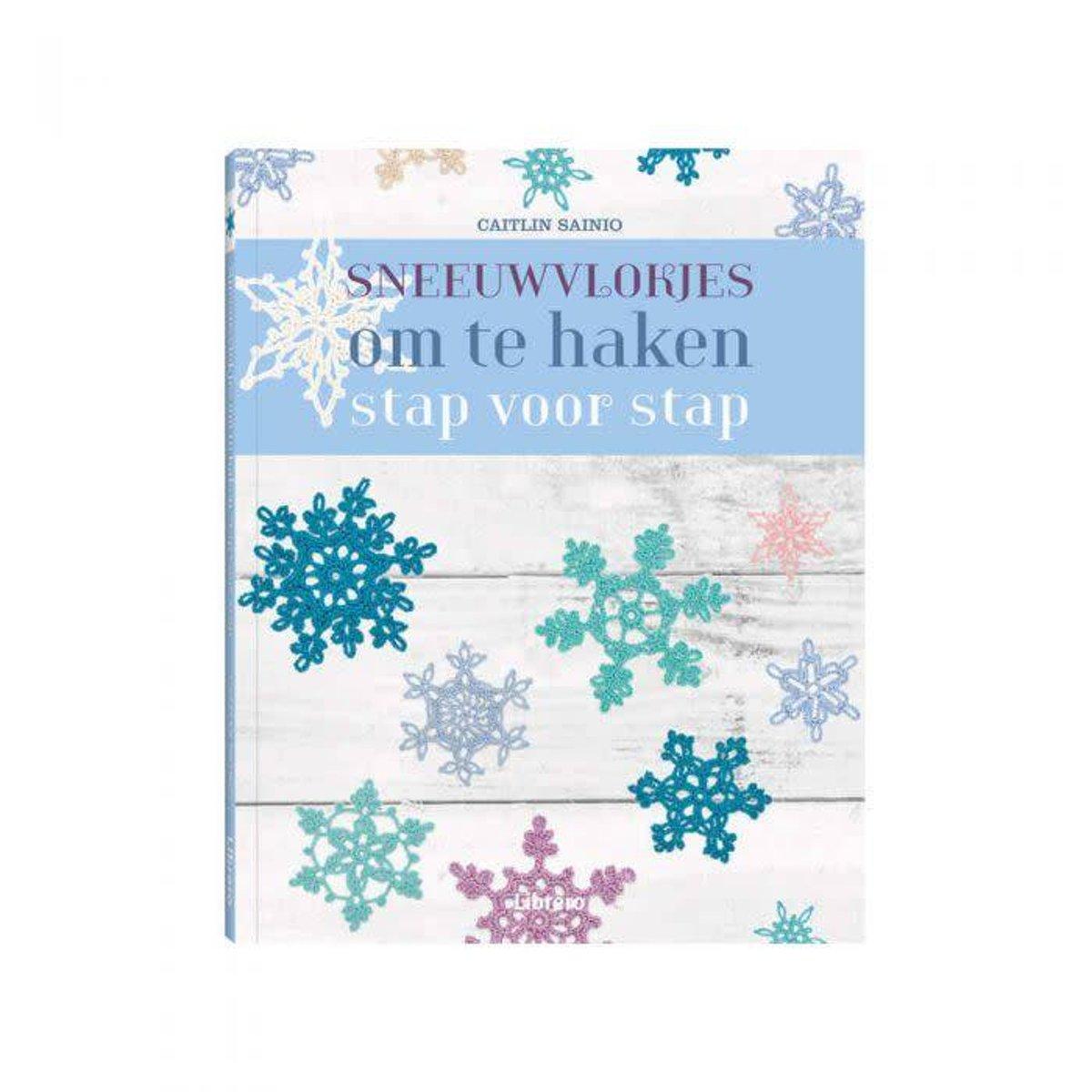 Bolcom Sneeuwvlokjes Om Te Haken Stap Voor Stap Caitlin Saino
