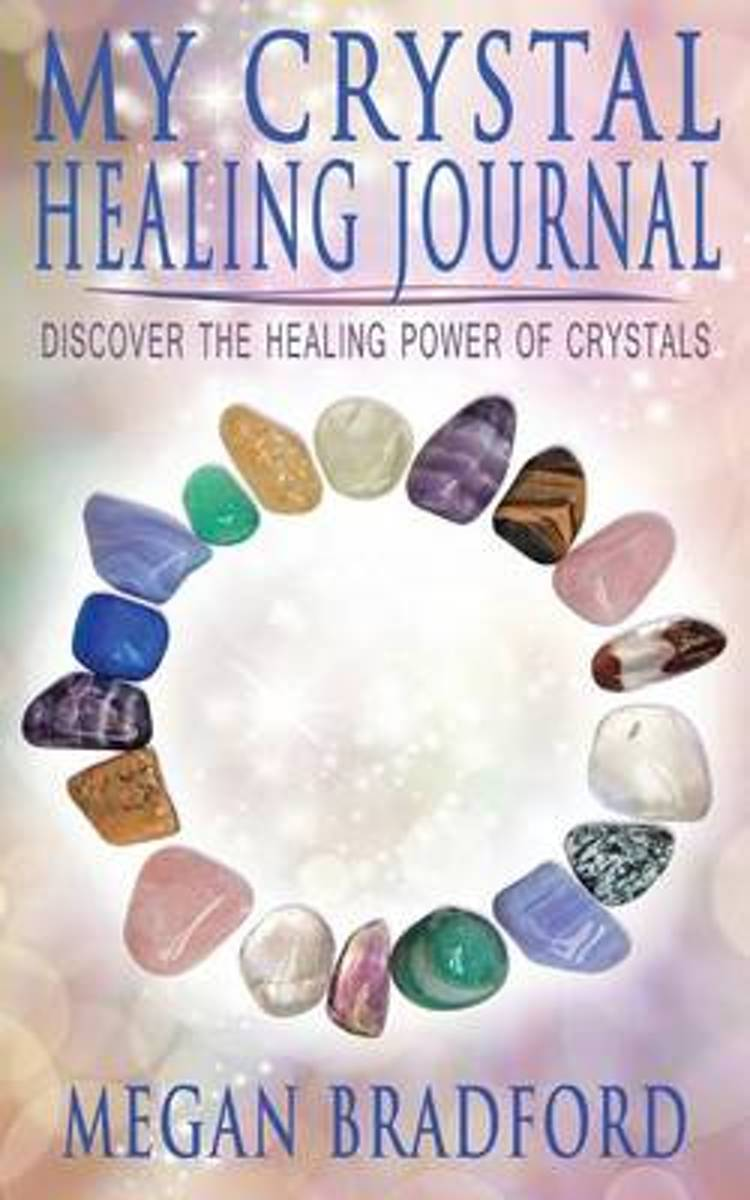 My Crystal Healing Journal