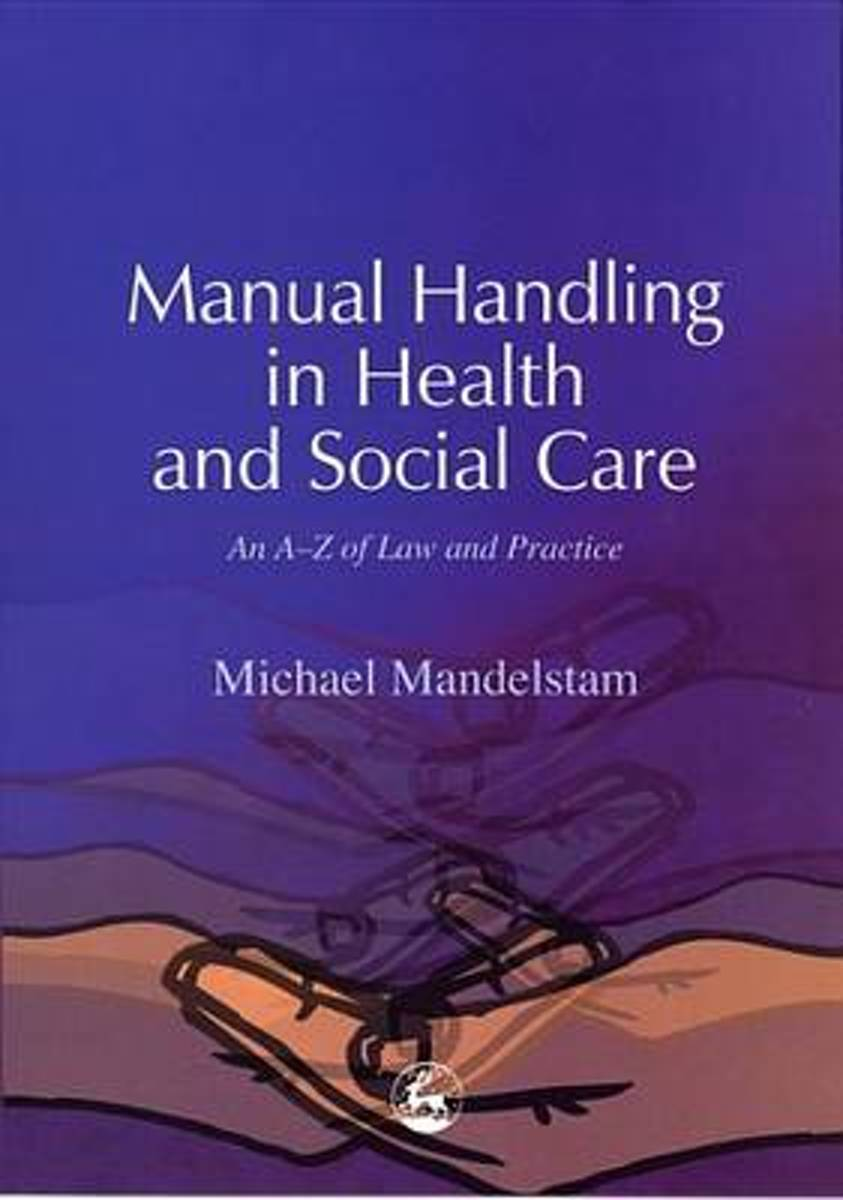 bol.com | Manual Handling in Health and Social Care: An A-Z of Law and  Practice (ebook),.