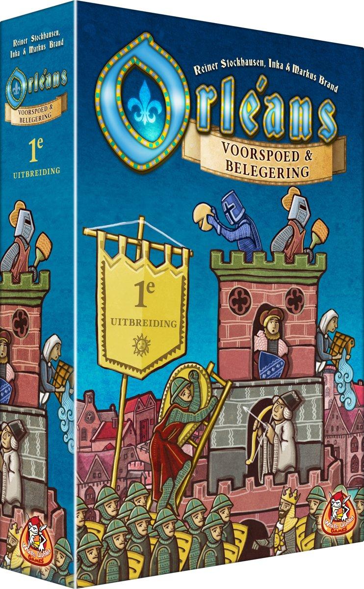 Orléans: Voorspoed & Belegering