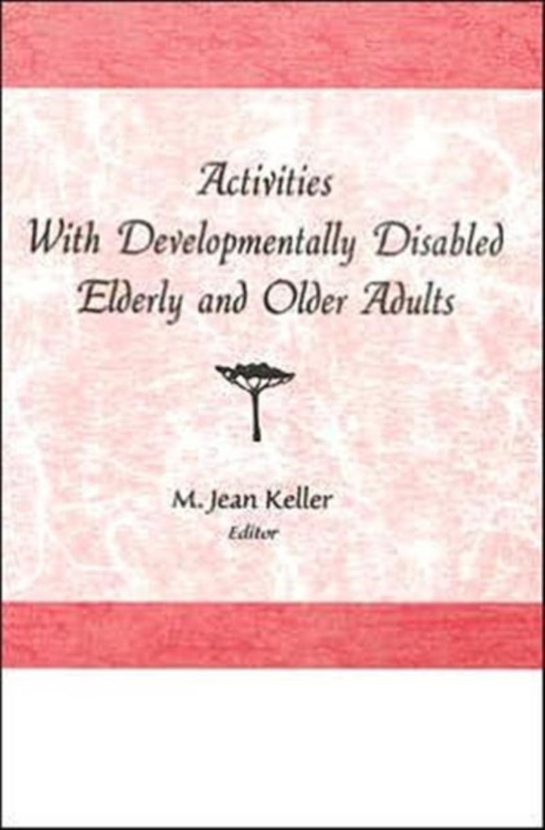 older adults with developmental disabilities and leisure tedrick ted