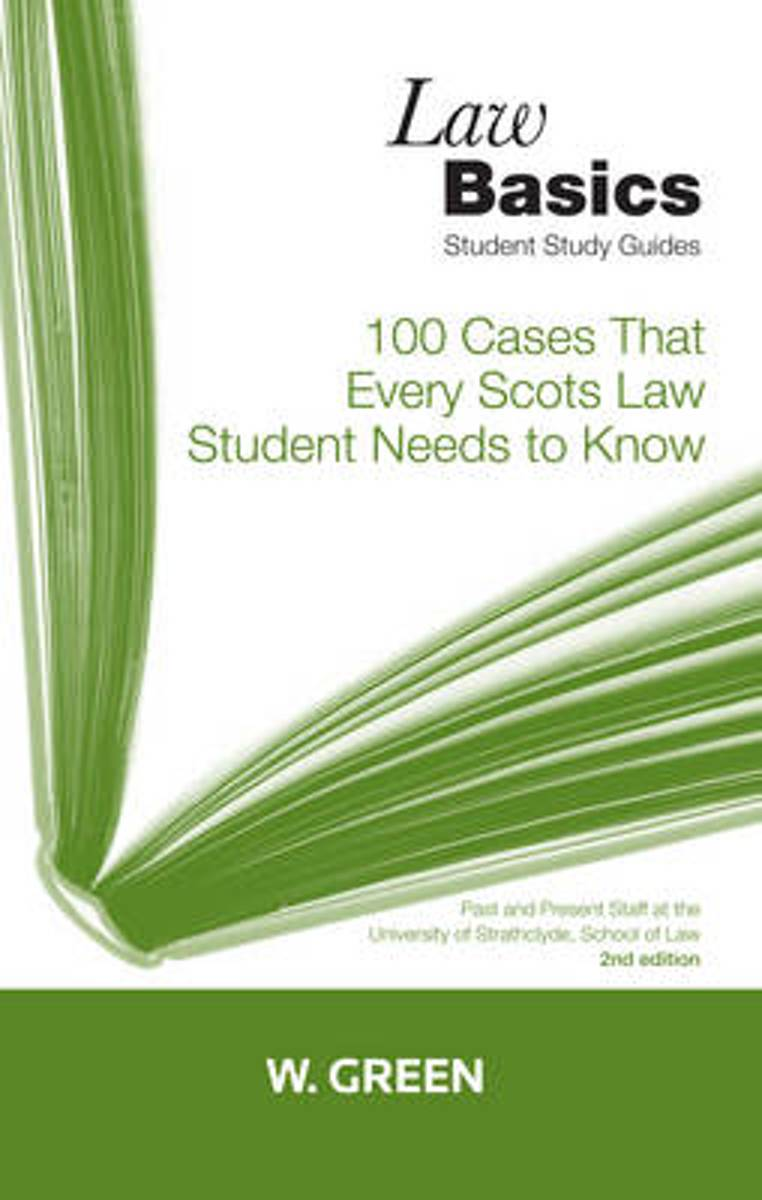 bol.com | 100 Cases that Every Scots Law Student Needs to Know LawBasics |  9780414017733 | Boeken