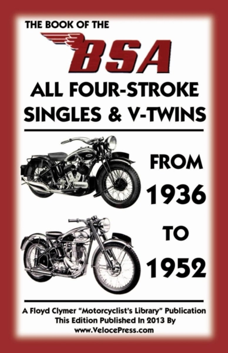 bol.com | Book of the Bsa All Four-Stroke Singles & V-Twins from 1936 to  1952, W. Haycraft |.