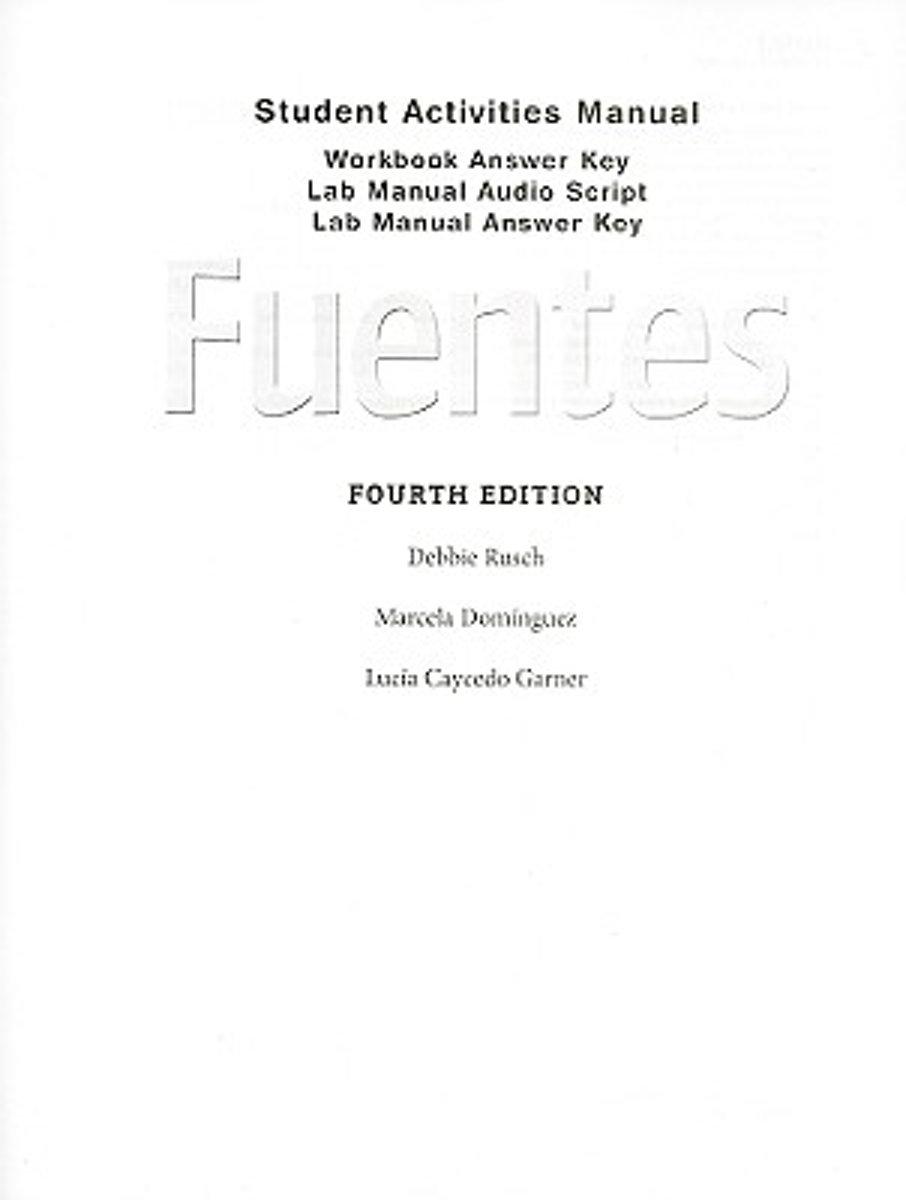 bol.com | Answer Key with Audio Script for Rusch/Domínguez/Caycedo Garner's  Fuentes:.