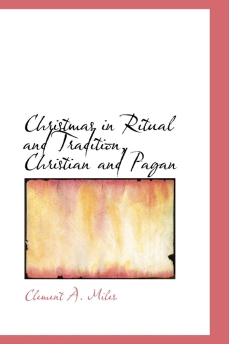 bol.com   Christmas in Ritual and Tradition, Christian and Pagan ...