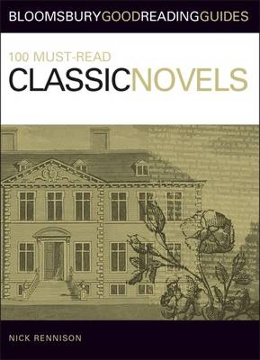 bol.com | 100 Must-read Classic Novels, Nick Rennison | 9780713675832 |  Boeken