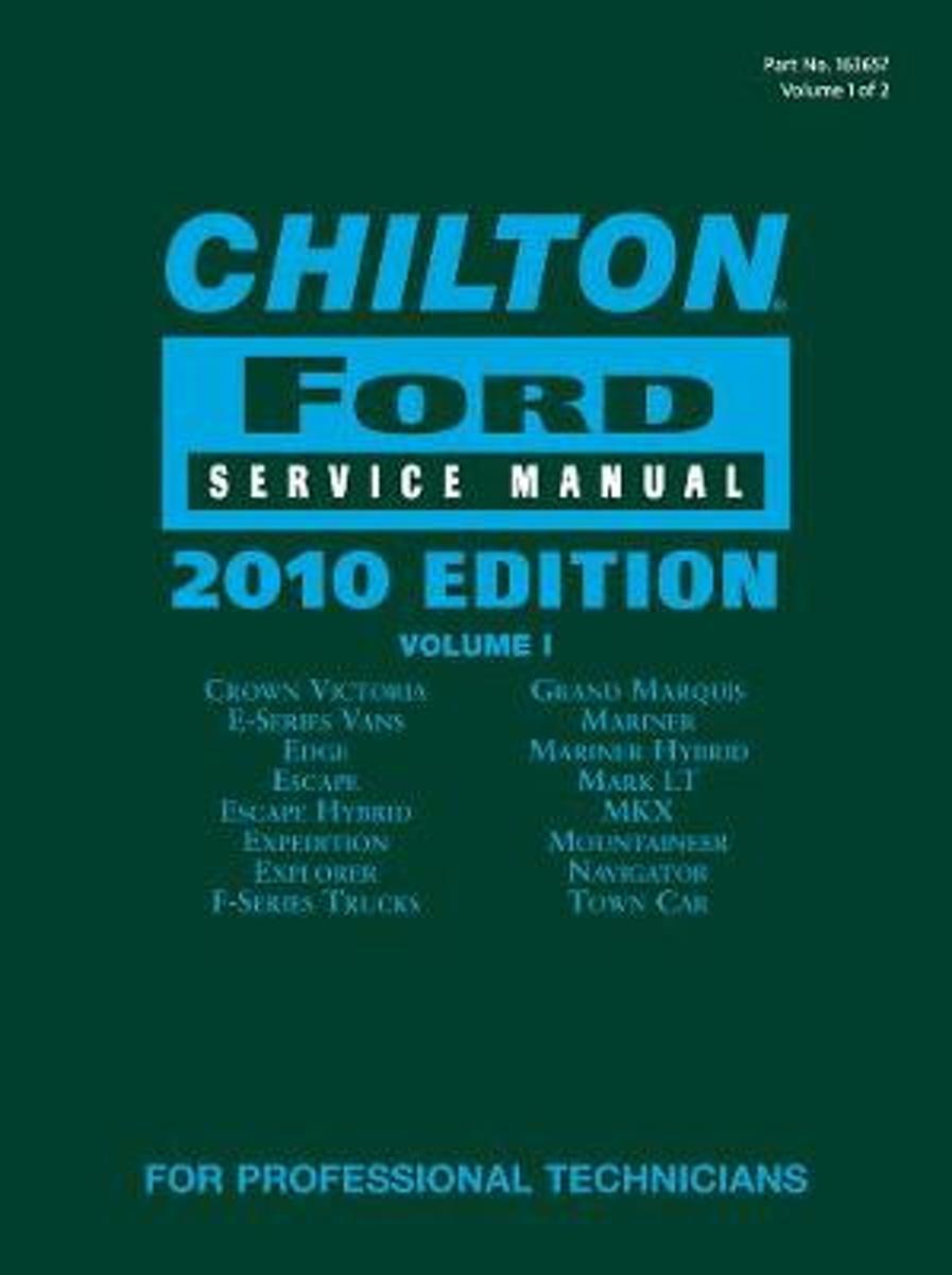 bol.com | Chilton Ford Service Manual, 2010 Edition (2 Volume Set), Chilton  | 9781111036577 | Boeken