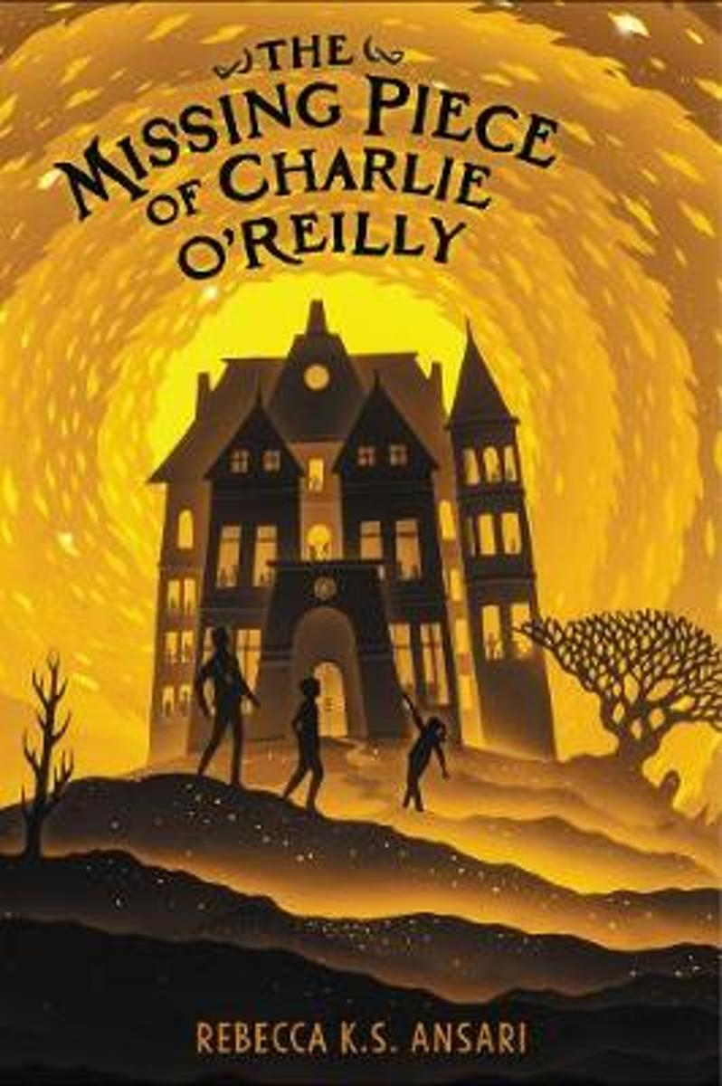 The Missing Piece of Charlie O'Reilly - Rebecca K. S. Ansari