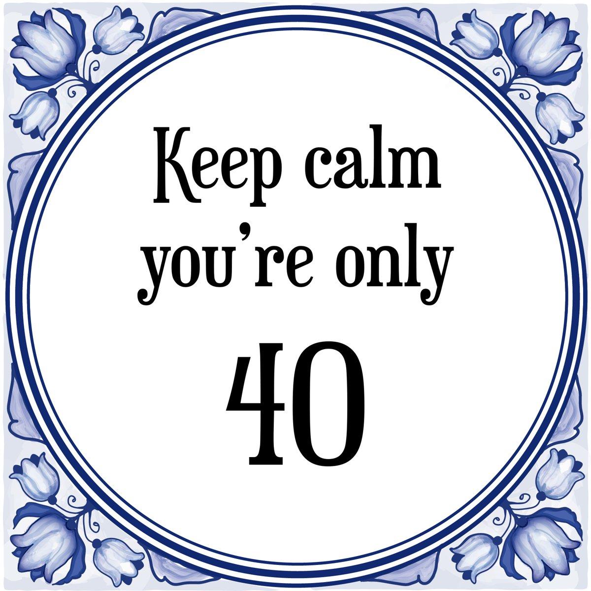 Bol Com Verjaardag Tegeltje Met Spreuk 40 Jaar Keep Calm You Re