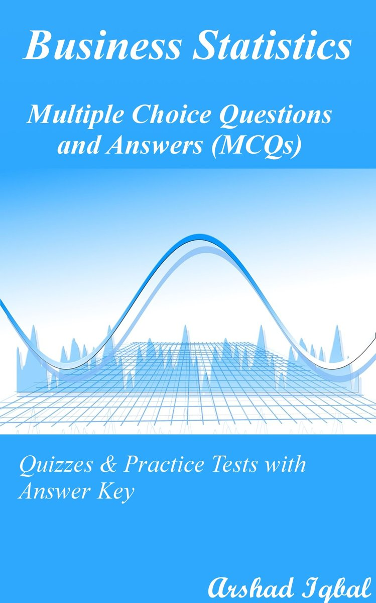 bol.com | Business Statistics MCQs: Multiple Choice Questions and ...