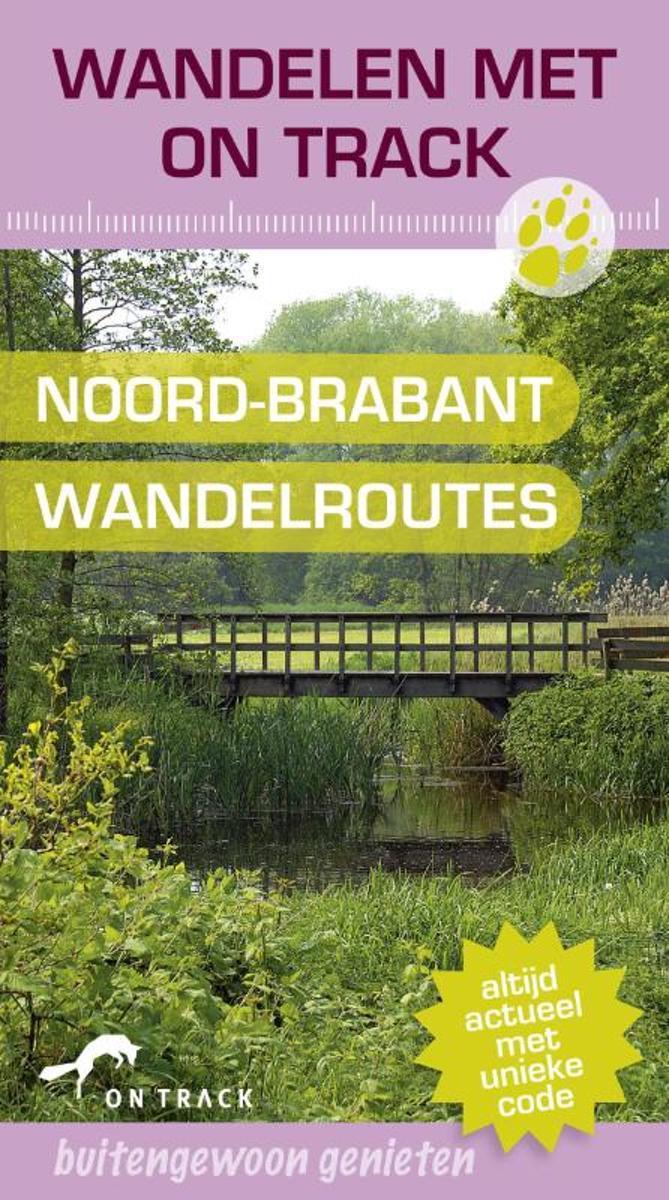 Bolcom Wandelen Met On Track Noord Brabant Wandelroutes Onbekend