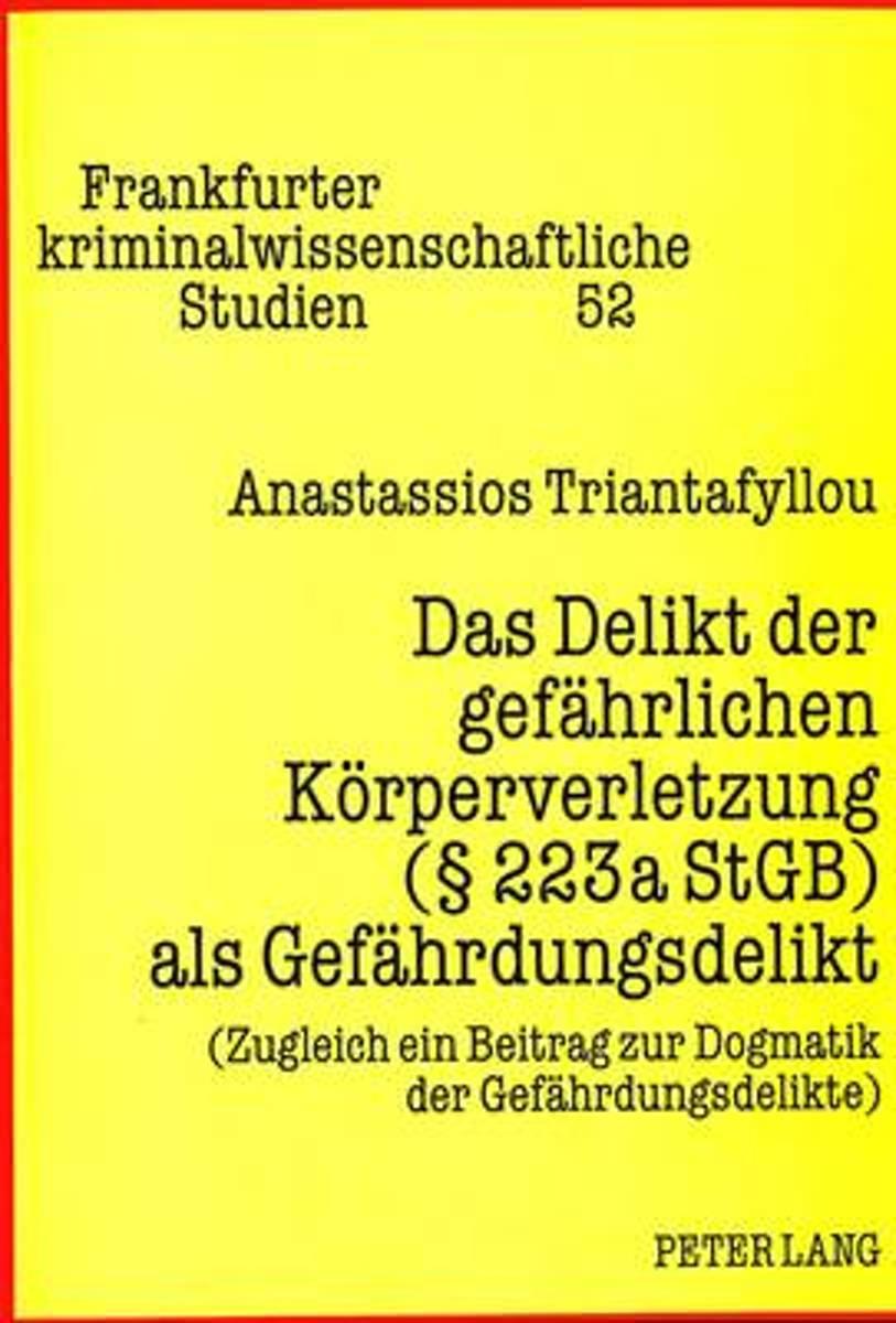 Bol Com Das Delikt Der Gefaehrlichen Koerperverletzung 223a