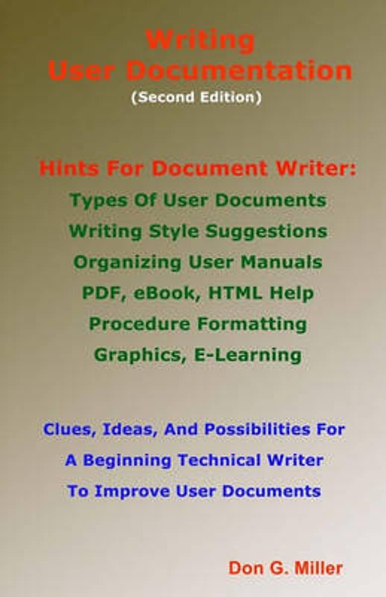 bol.com | Writing User Documentation Second Edition | 9781448632824 | MR  Don G Miller | Boeken