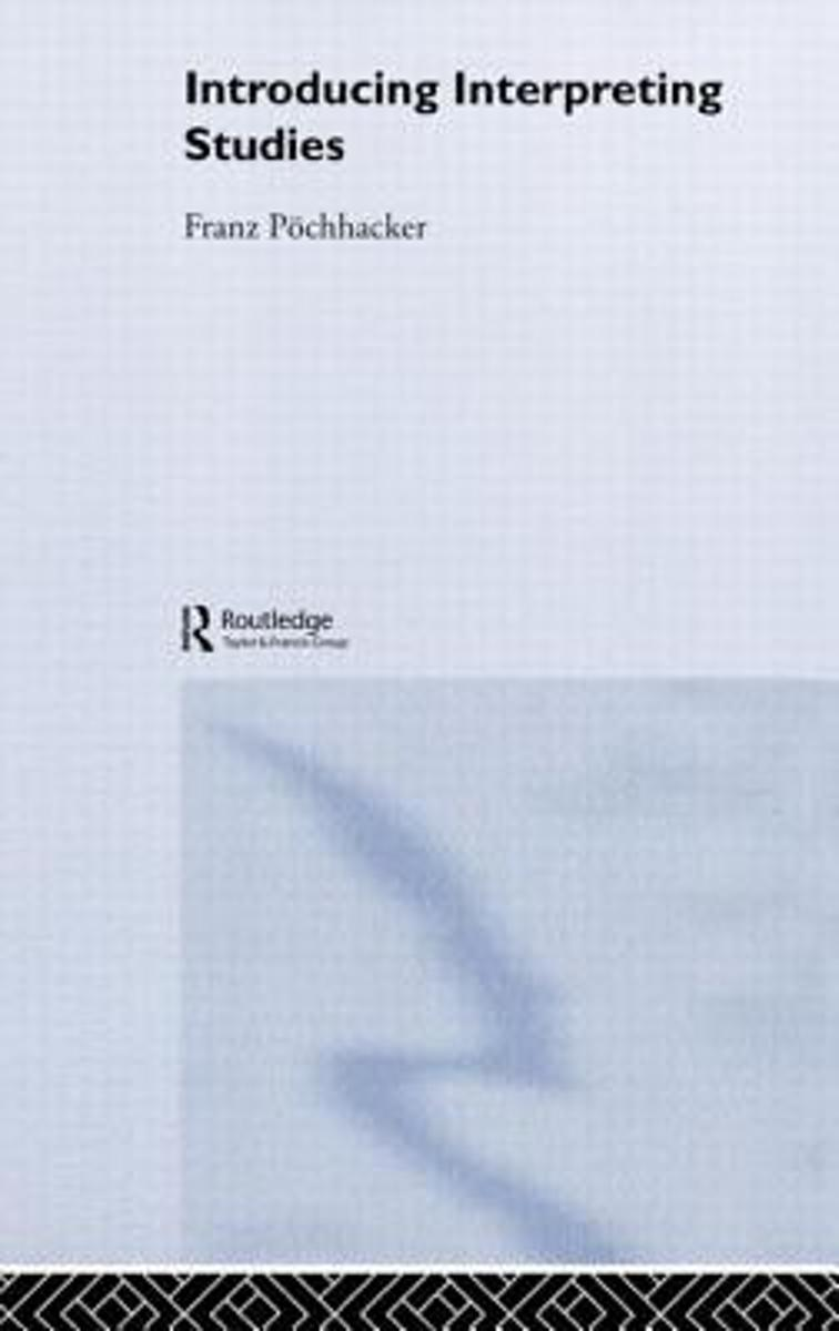 bol.com | Introducing Interpreting Studies, Franz Pöchhacker |  9780415268868 | Boeken