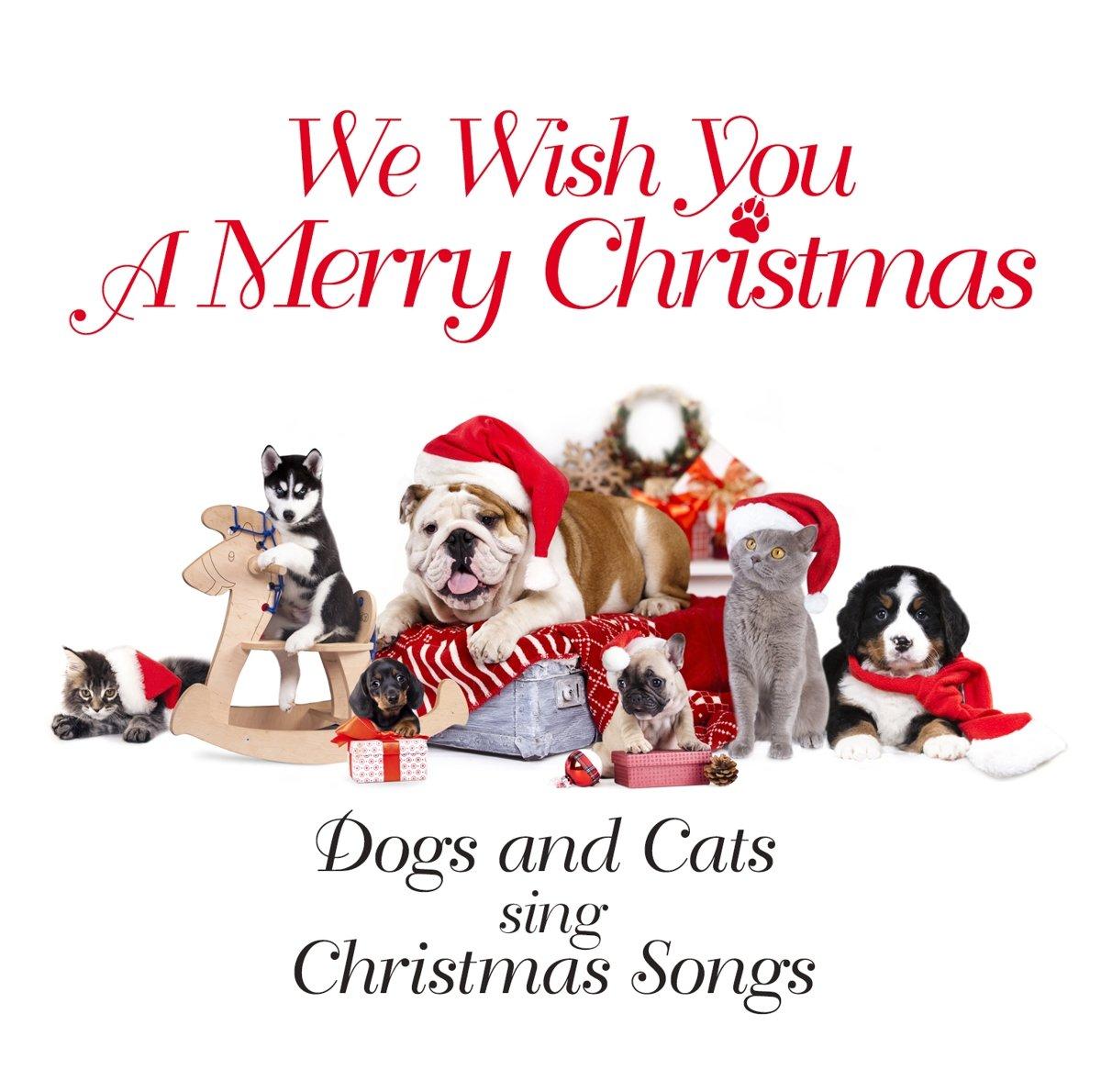 bol.com | We Wish You A Merry Christmas, Dogs & Cats Sing Christmas ...