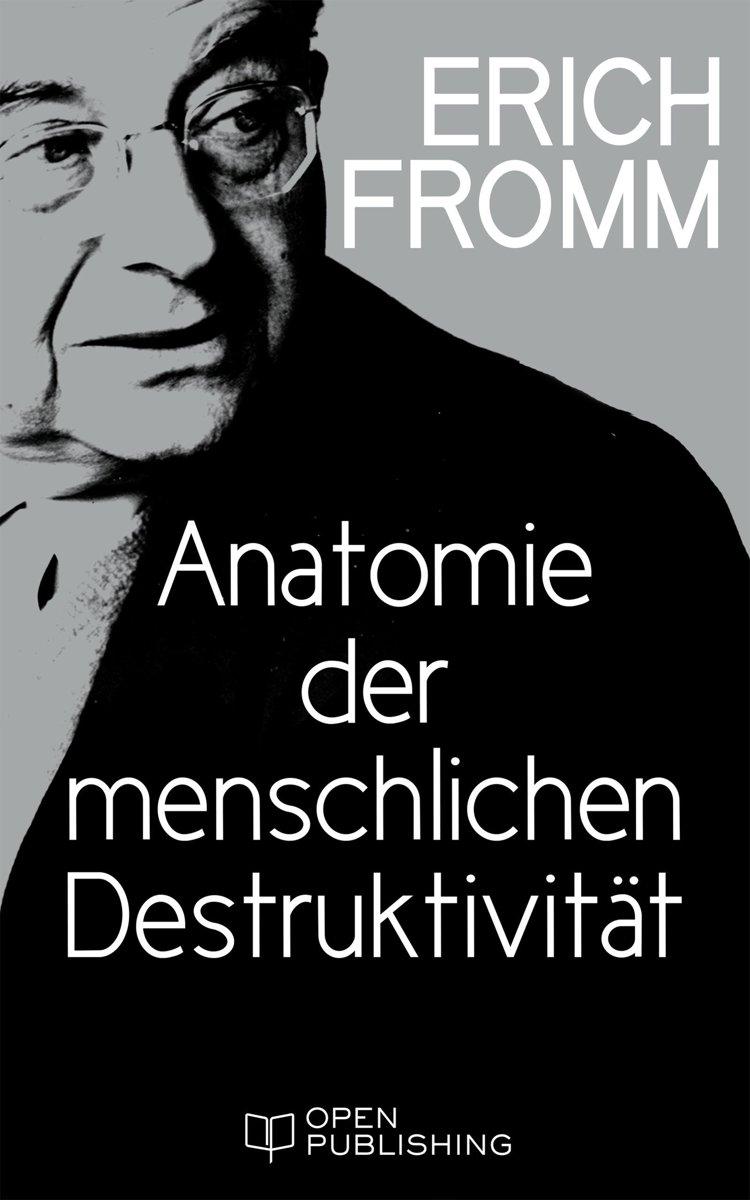 bol.com | Anatomie der menschlichen Destruktivität (ebook), Erich ...
