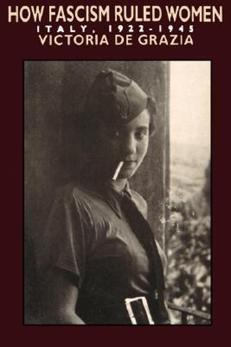 bol.com   How Fascism Ruled Women   9780520074576   Victoria De Grazia    Boeken