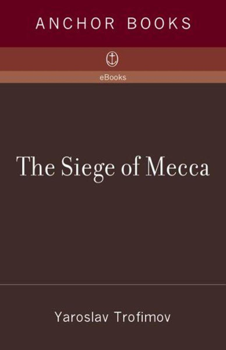 The Siege Of Mecca Epub