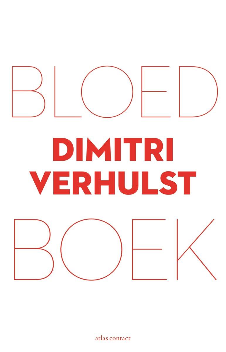 Bol  Bloedboek (ebook) Epub Met Digital Watermerk, Dimitri Verhulst   9789025446437  Boeken