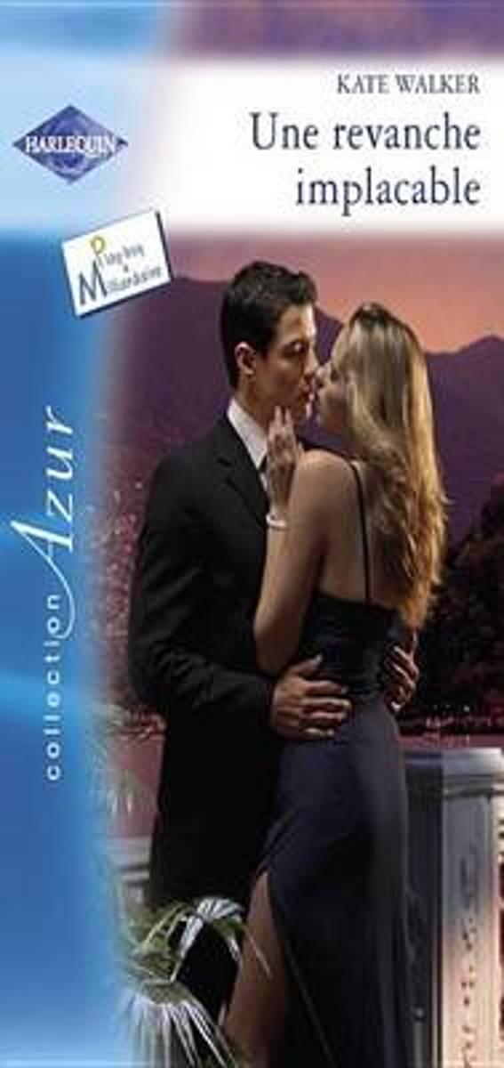 bol.com   Une revanche implacable (Harlequin Azur) (ebook), Kate Walker    9782280272254   Boeken