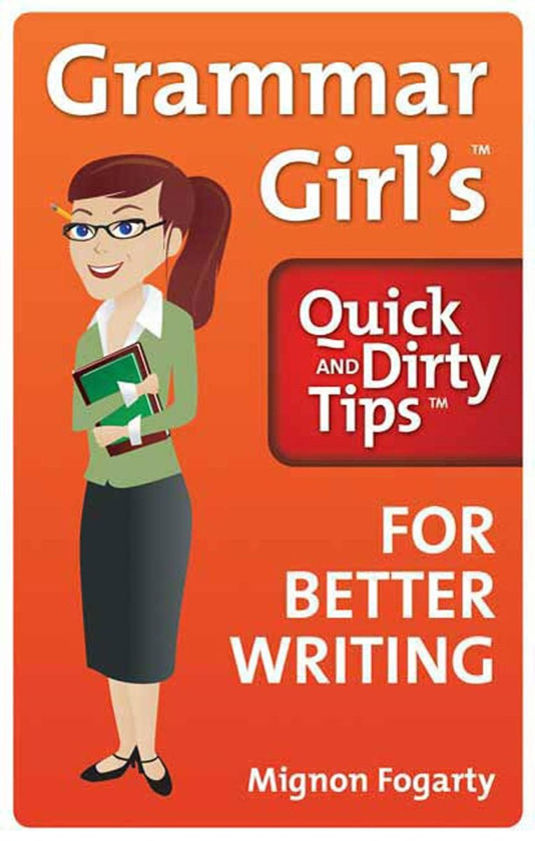 bol.com | Grammar Girl's Quick and Dirty Tips for Better Writing (ebook),  Mignon Fogarty |.