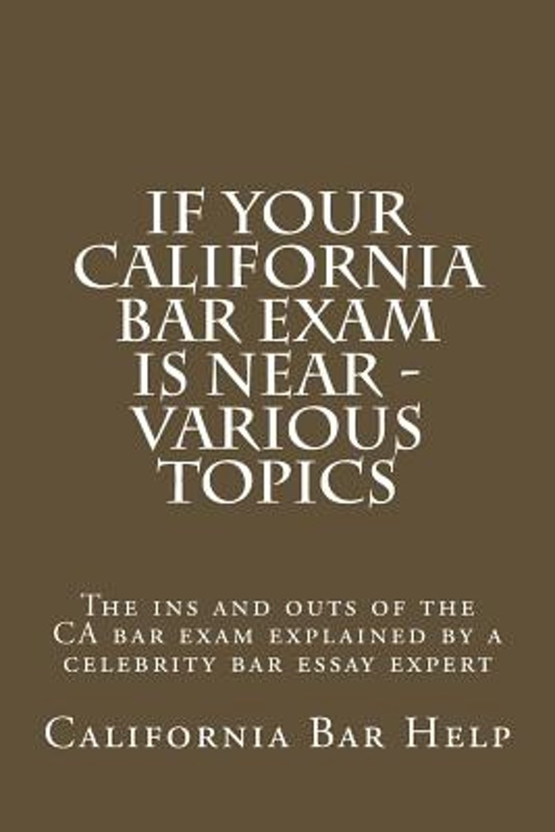 California Bar Exam Essay Topics